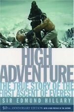 High Adventure : The True Story of the First Ascent of Everest by Edmund...
