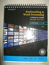 Keyboarding and Word Processing, Complete Course, Lessons 1-110: Microsoft...