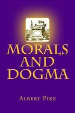 Morals and Dogma by Albert Pike (2014, Paperback)