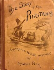 Story of the Puritans by Peck Antique Book on Puritanism and American History!
