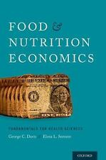 Food and Nutrition Economics: Fundamentals for Health Sciences (Food and Public