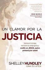 Un clamor por la justicia: Venza la indiferencia, rechace la amargura,-ExLibrary