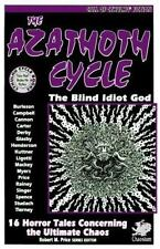 The Azathoth Cycle: Tales of the Blind Idiot God (Cthulhu Cycle Books), Tierney,