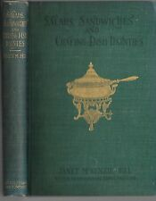 Salads sandwiches and Chafing Dish Dainties.Janet M. Hill  Boston, 1899. 1st ed.