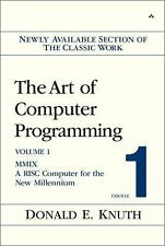 The Art of Computer Programming Vol. 1 : Mmix -- A Risc Computer for the New...