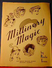 "Vintage 1947 ""Millinery Magic"" Paula Trees, hat pattern, Chicago, D.B. Fisk RARE"