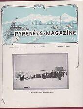 LIVRE - 200116 - Revue PYRENEES MAGAZINE Mars - Avril 1925 - N°4