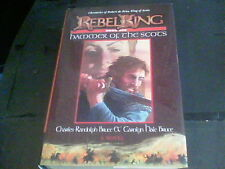 Rebel King Book One hammer of the Scots by Charles Randolph Bruce and Carolyn 12