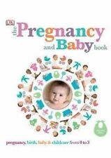 The Pregnancy and Baby Book by Penguin Books Australia (Hardback, 2013)
