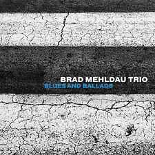 BRAD MEHLDAU TRIO - BLUES AND BALLADS   CD NEU