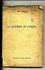 """Igino Gravina # LA GUERRA IN COREA # """"Regionale"""" in Roma 1953"""