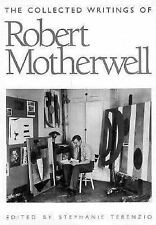 The Collected Writings of Robert Motherwell 1993 hcj 1st abstract expression ART