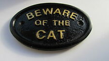 """BEWARE OF THE CAT"" HOUSE/GATE SIGN WALL SIGN IN BLACK WITH GOLD RAISED LETTERS"