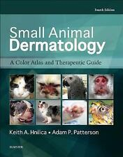Small Animal Dermatology : A Color Atlas and Therapeutic Guide 4e 2017