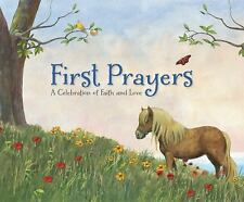 NEW - First Prayers: A Celebration of Faith and Love