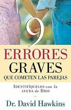 9 Errores Graves Que Cometen las Parejas by David Hawkins (2010, Paperback)