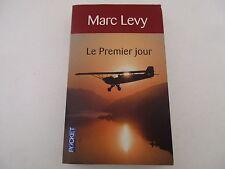 LE PREMIER JOUR - MARC LEVY Pocket