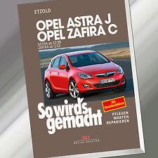 So wirds gemacht (Band 153) | OPEL ASTRA J ab 12/09 OPEL ZAFIRA C ab 1/12 (Buch)