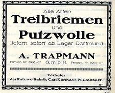 A.Trapmann Dortmund TREIBRIEMEN & PUTZWOLLE Historische Reklame 1925