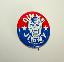 Carter Gimme Jimmy Presidential Campaign Vote Democratic Button Pin NOS New 1976