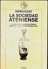 Critica/Arqueología: LA SOCIEDAD ATENIENSE de Domingo Plácido (1997)