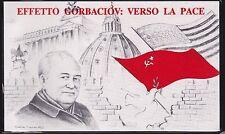 EFFETTO GORBACIOV:VERSO LA PACE