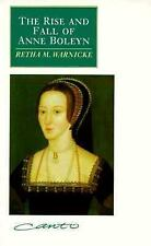 The Rise and Fall of Anne Boleyn Family politics at the court of Henry VIII by