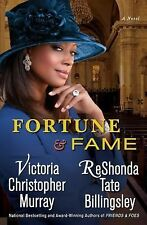 Fortune and Fame : A Novel by Victoria Christopher Murray and ReShonda Tate...
