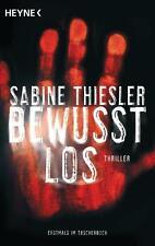 Thiesler, Sabine - Bewusstlos: Thriller