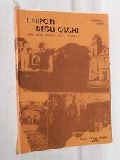 I NIPOTI DEGLI OSCHI Sirico ricordi briciole di storia e folklore Giacomo Scotti