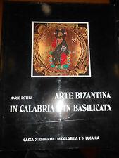 MARIO ROTILI- ARTE BIZANTINA IN CALABRIA E IN BASILICATA-