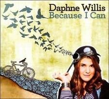 WILLIS, DAPHNE-BECAUSE I CAN CD NEW