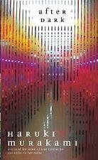 After Dark, by Haruki Murakami, (A Novel) Hdcvr, DJ, Unread, 2007