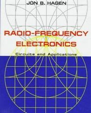 Radio-Frequency Electronics: Circuits and Applications by Hagen, Jon B.