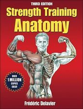 Strength Training Anatomy by Frederic Delavier (2010, Paperback)