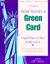 How to Get a Green Card: Legal Ways to Stay in the U.S.A