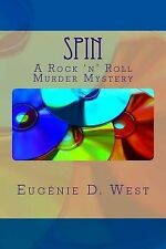 'Reporting Is Murder': Spin : A Rock 'n' Roll Murder Mystery by Eugénie West...
