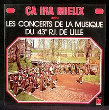 """Les concerts de la Musique du 43e R.I. de Lille """"ça ira mieux"""" LP NM -, CV NM"""