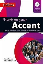 Accent : Clearer Pronunciation for Better Communication by Sarah Shepherd and...