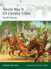 World War II US Cavalry Units: Pacific Theater Elite