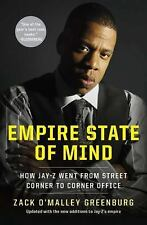 Empire State of Mind: How Jay-Z Went from Street Corner to Corner Office by Gre