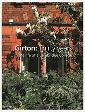 Girton: Thirty Years in the Life of a Cambridge College, , Excellent Book