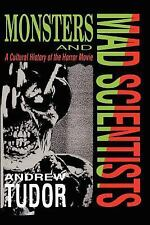 Monsters and Mad Scientists: A Cultural History of the Horror Movie-ExLibrary