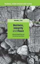 Business, Integrity, and Peace: Beyond Geopolitical and Disciplinary Boundaries