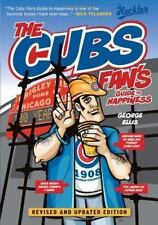 The Cubs Fan's Guide to Happiness (The Heckler), Ellis, George