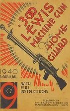 300 Lewis Machine Gun for the Home Guard 1940 Manual by Bodman, H. W. ( Author )