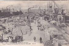 BORDEAUX 101 quai de bacalan trafic commercial pendant la 1e guerre timbrée 1917