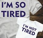 MATCHING T-SHIRTS- IM SO TIRED / IM NOT TIRED -father son mother baby parent kid