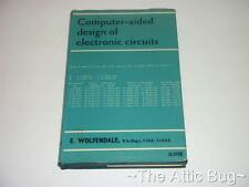 Computer-aided design of electronic circuits ~ Wolfendale (1968) ~ Hardback Book