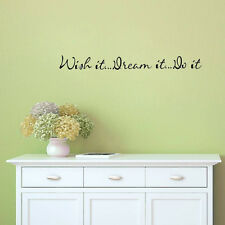 WISH IT DREAM IT DO IT Quote Wall Sticker Inspirational Saying Vinyl Home Decal